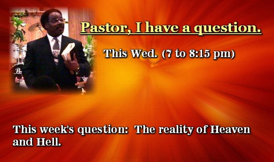Pastor, I have A Question?
